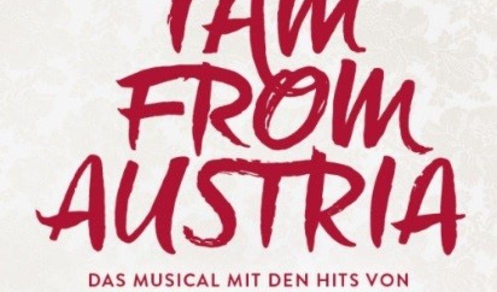 Musical I am from Austria in Wien